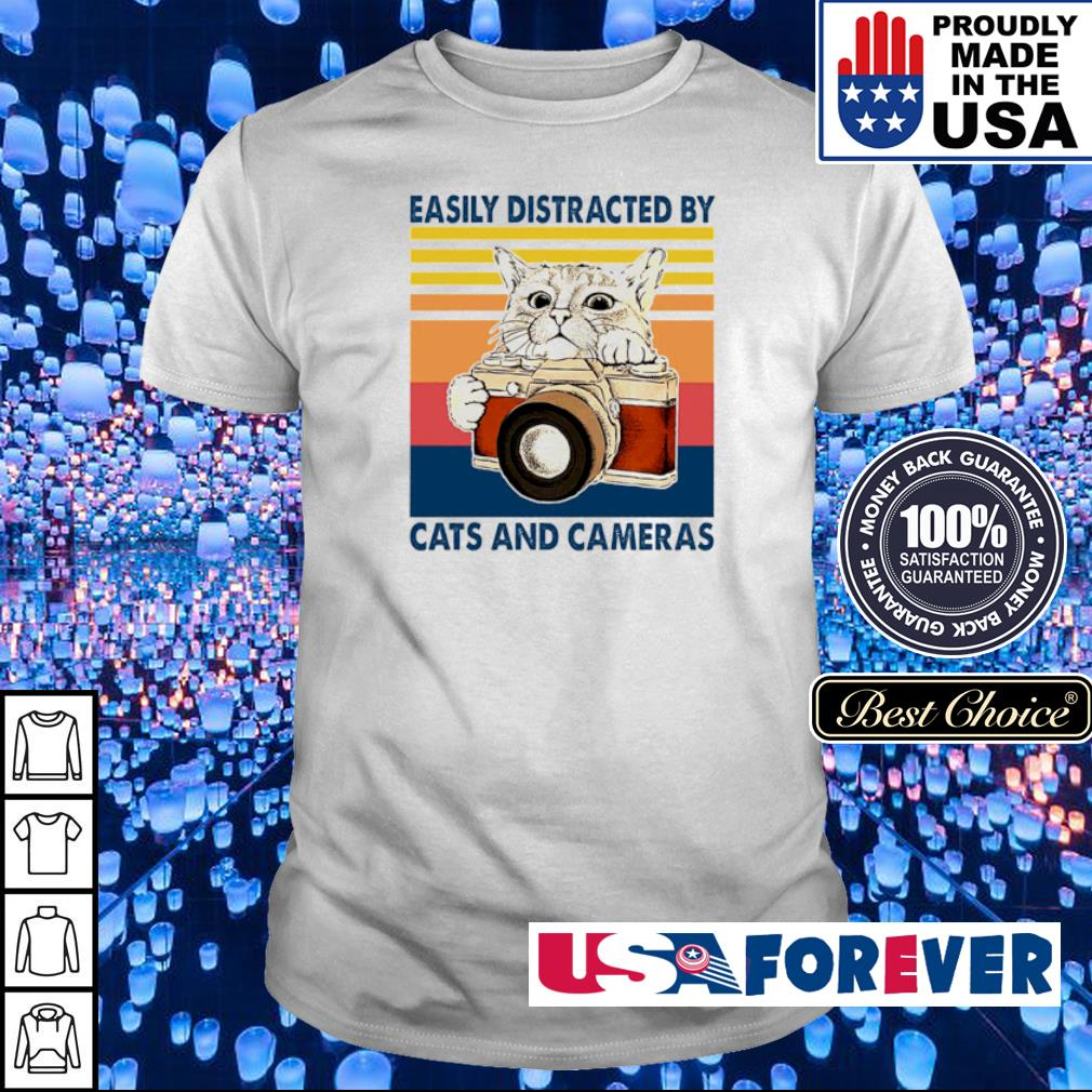 Easily distracted by cats and cameras shirt