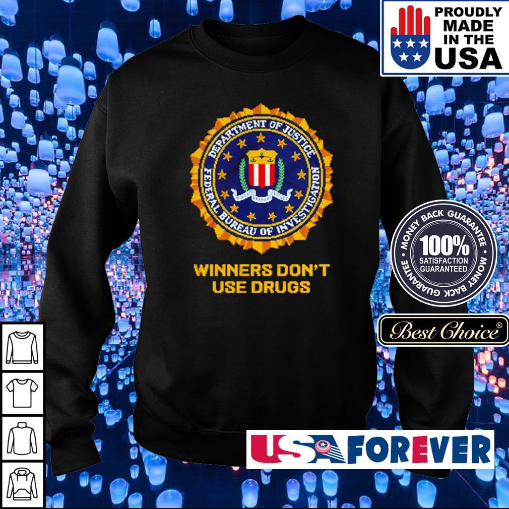 FBI anti-drug slogan Winners Don't Use Drugs s sweater