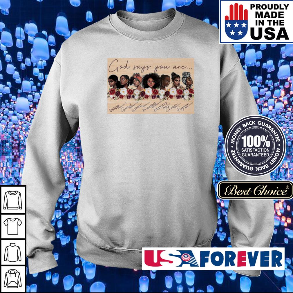 God say you are Unique Special Lovely Precious s sweater
