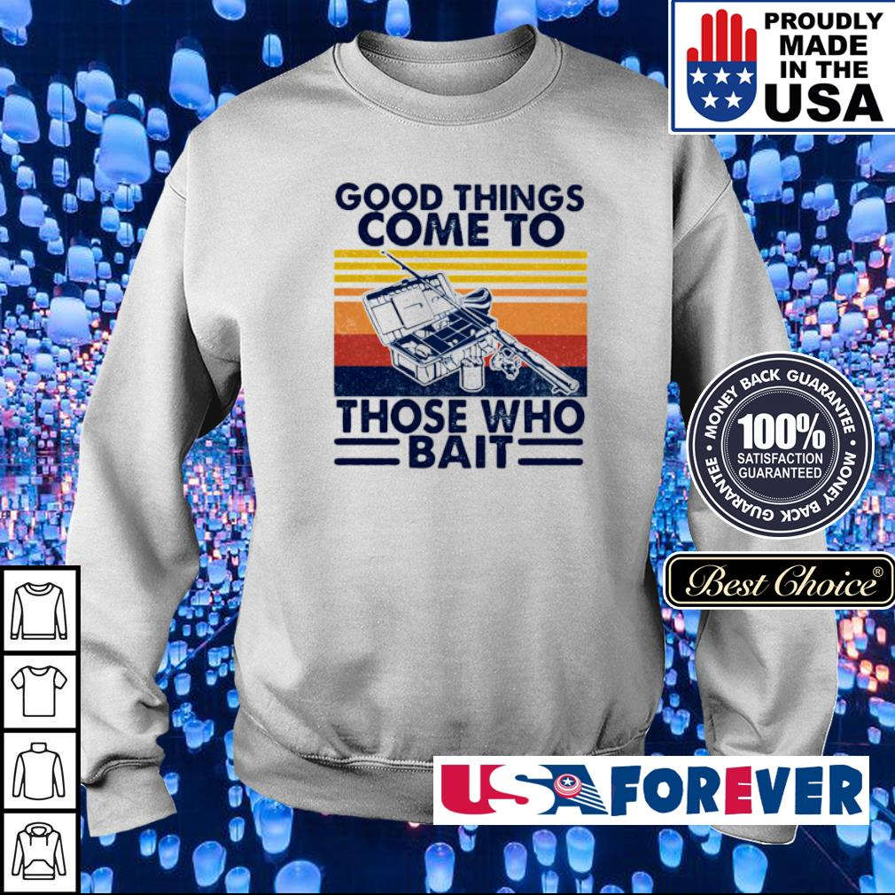 Good things come to those who bait vintage s sweater