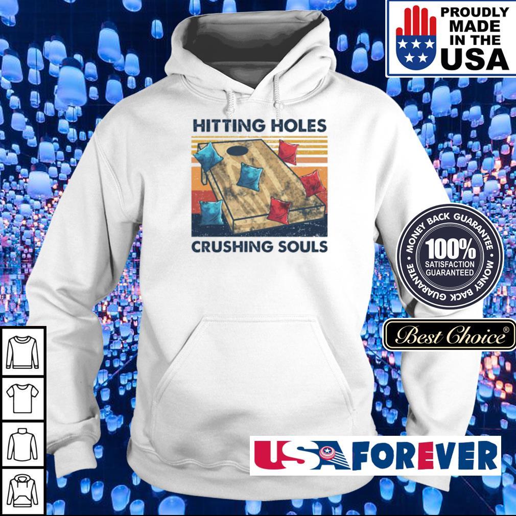Hitting holes crushing souls s hoodie