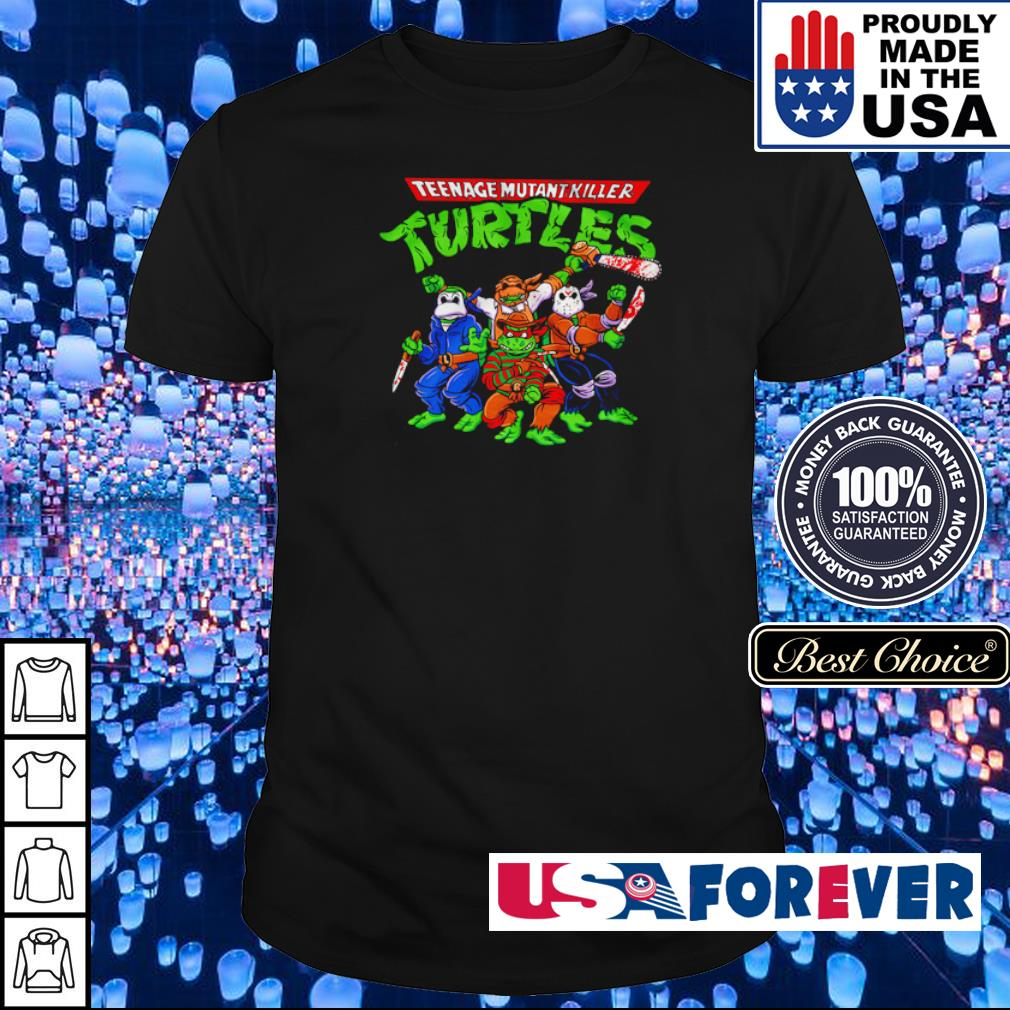 Horror Teenage Mutant Killer Turtles shirt