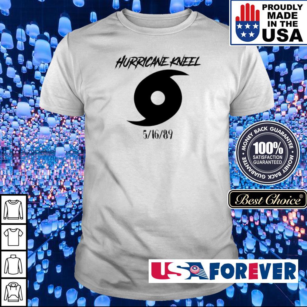 Hurricane kneel 5-16-89 shirt