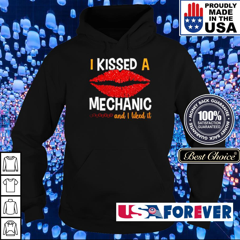 I kissed a mechanic and I liked it s hoodie