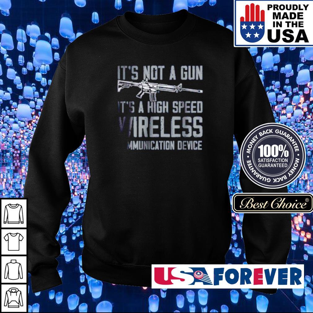 It's not a gun it's a high speed wireless ammunication device s sweater