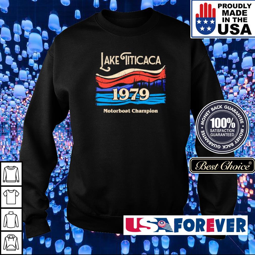 Lake Titicaca 1979 Motorboat Champion s sweater