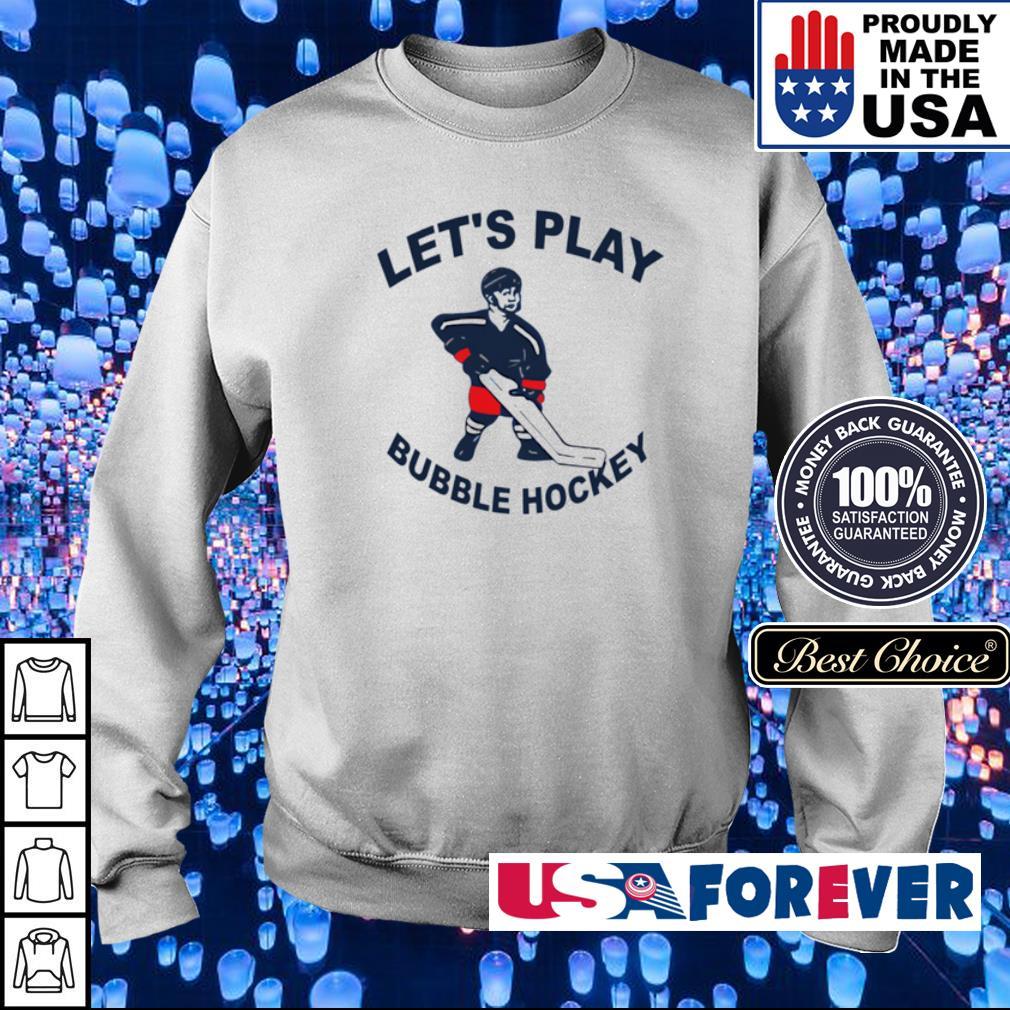 Let's play bubble hockey s sweater