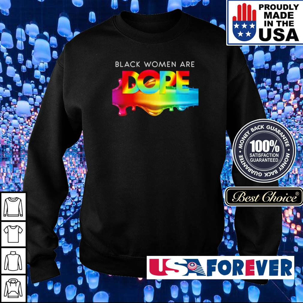 LGBT Pride black women are dope s sweater