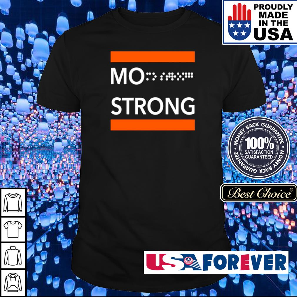 Official Mo Strong shirt