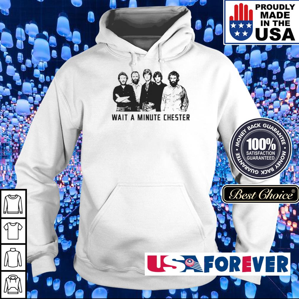 Official wait a minute Chester s hoodie