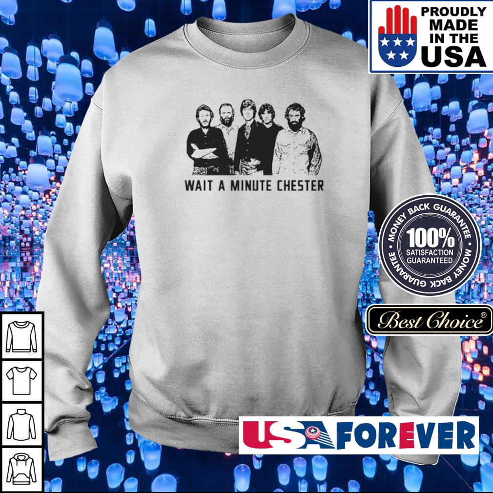 Official wait a minute Chester s sweater
