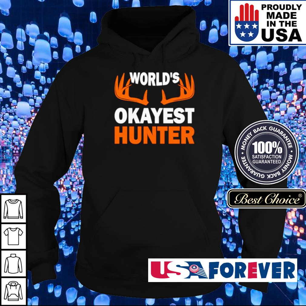 Official World's Okayest Hunter s hoodie