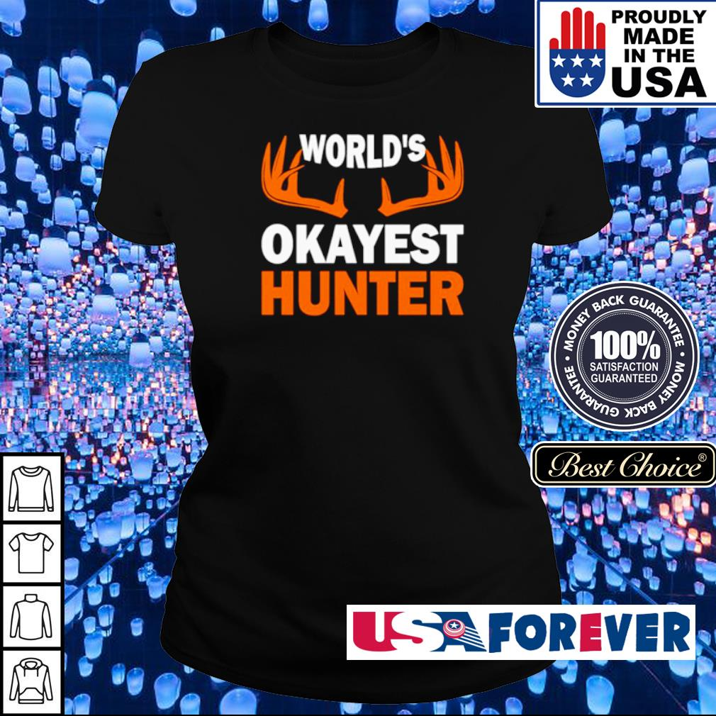 Official World's Okayest Hunter s ladies