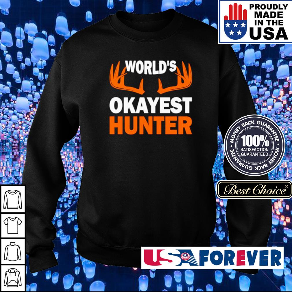 Official World's Okayest Hunter s sweater
