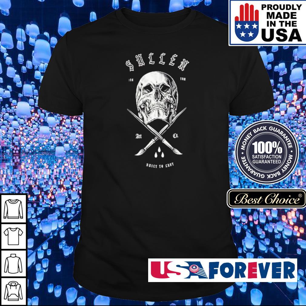 Skull Sullen Art Drict To East shirt