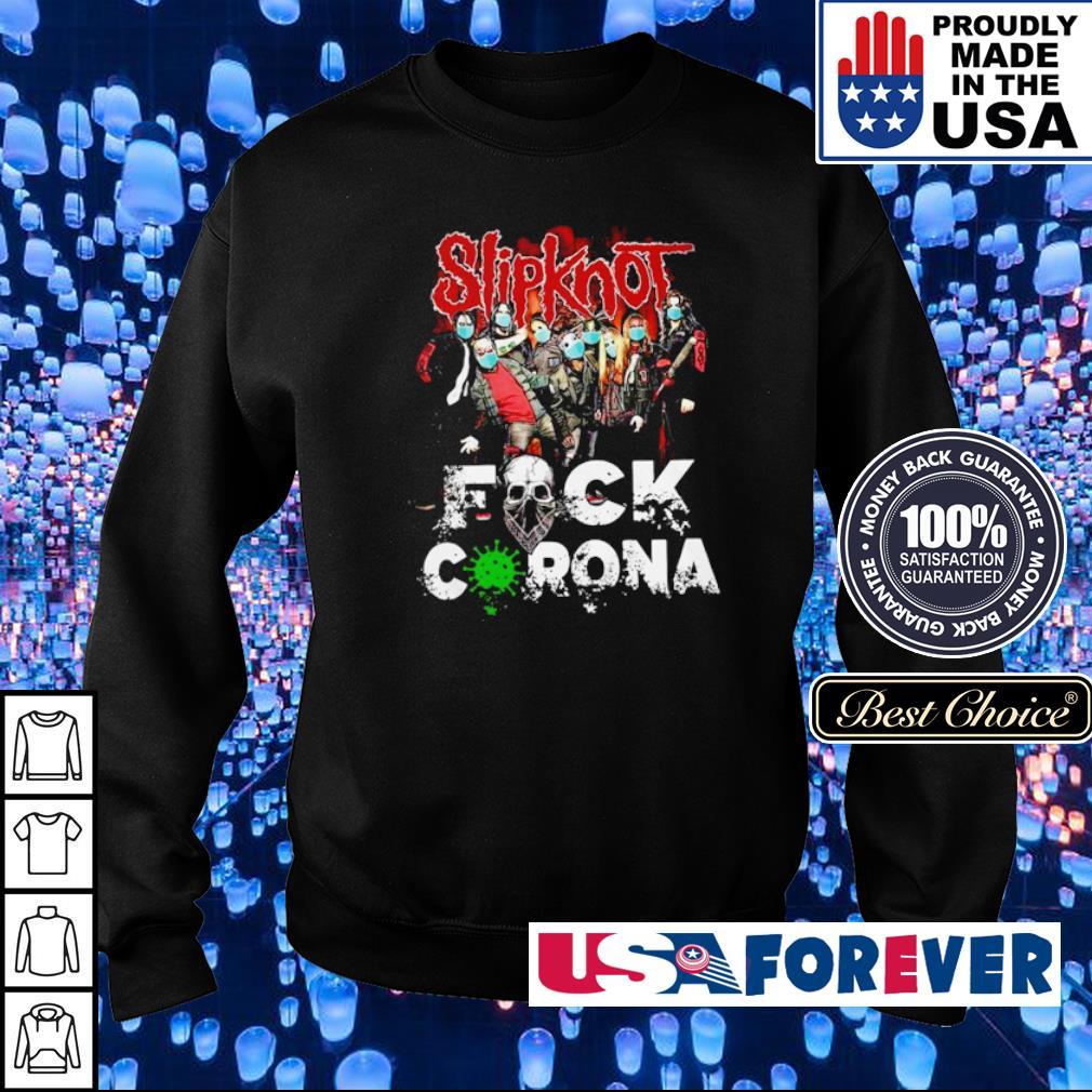 Slipknot fuck corona s sweater