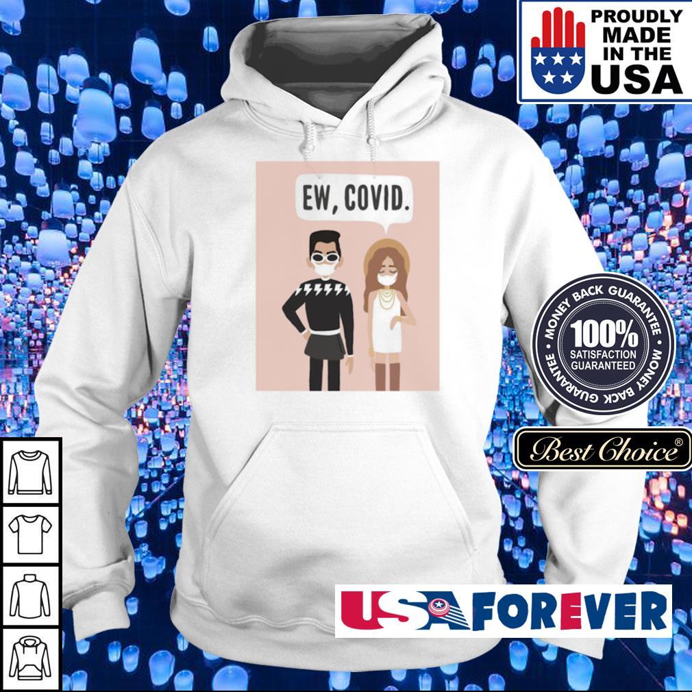 Social Distancing Ew Covid s hoodie