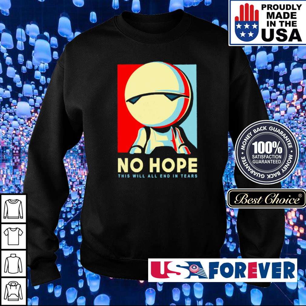 Star Wars no hope this will all end in tears s sweater