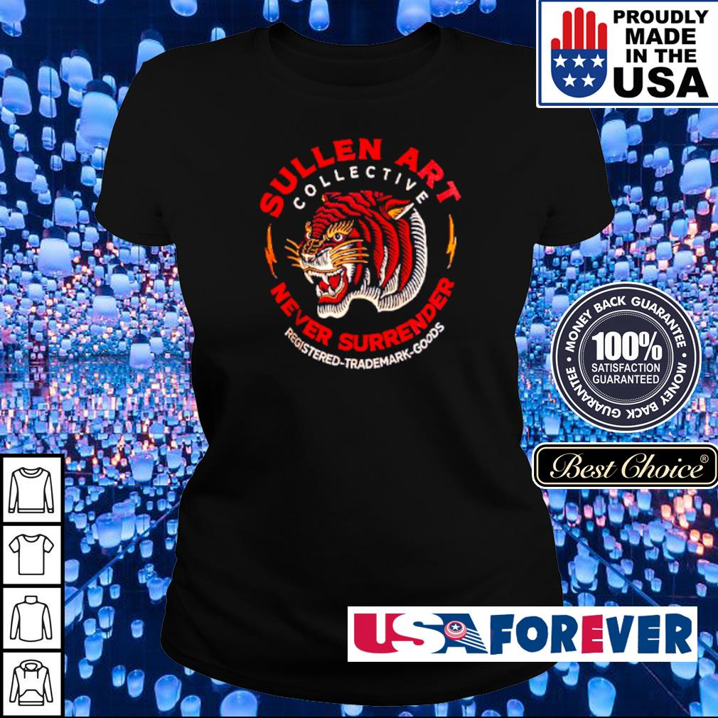 Sullen Art Collective Never Surrender registered trademark goods s ladies