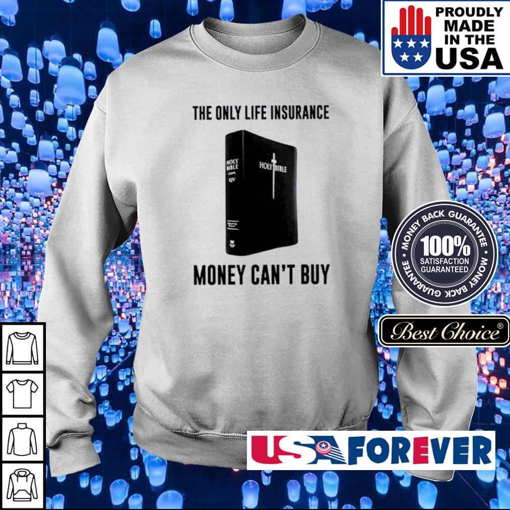 The only lfe insurence money can't buy s sweater