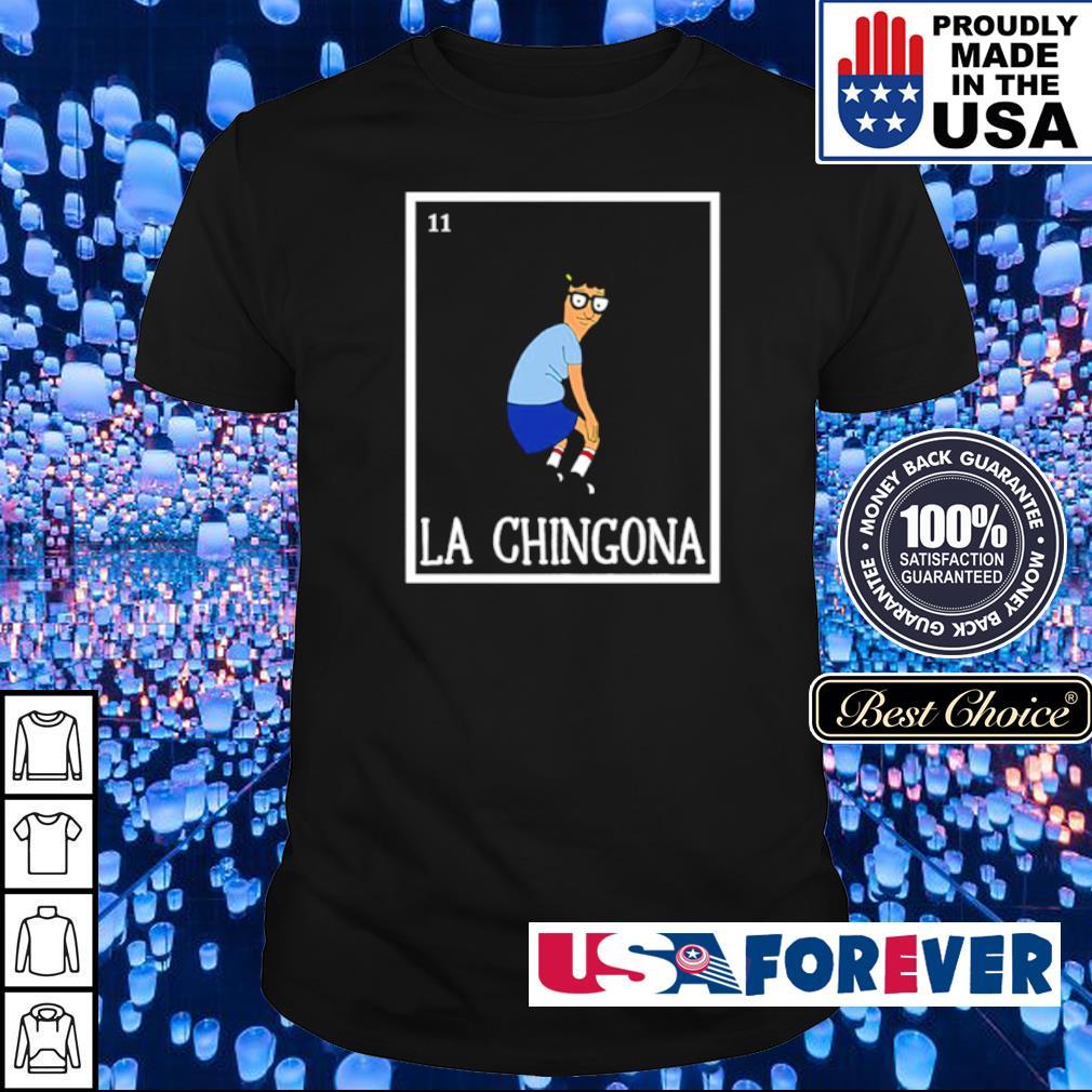 Tina Bobs La Chingona shirt