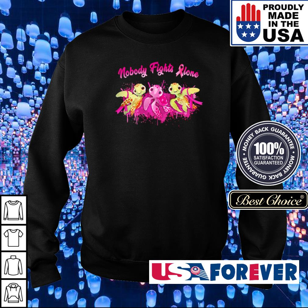 Turtle nobody fights alone s sweater