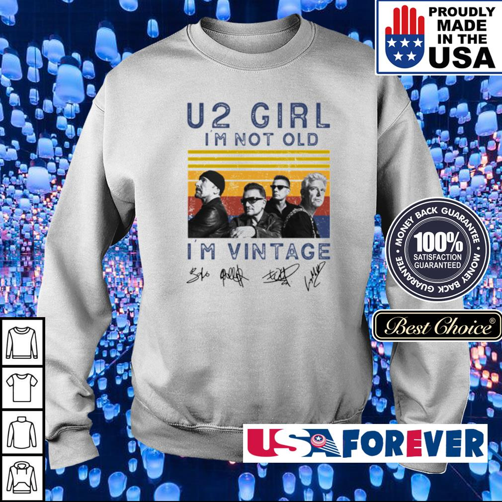 U2 Girl I'm not old I'm vintage signatures s sweater