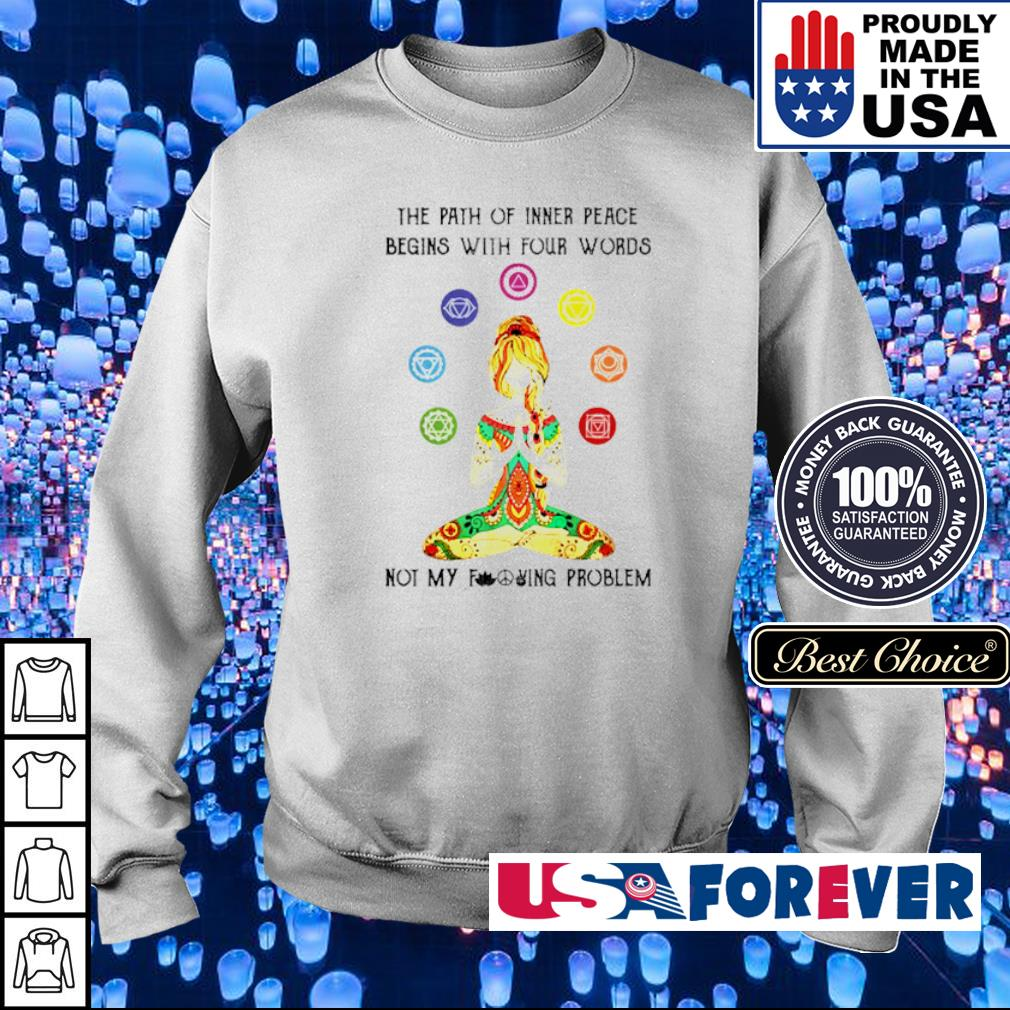 Yoga lady the path of inner peace begins with four words not my fucking problem s sweater