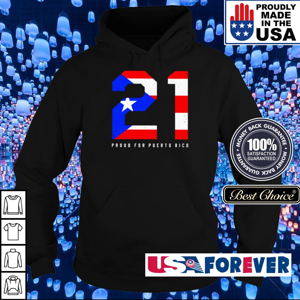 21 American Flag proud for puerto rice s hoodie