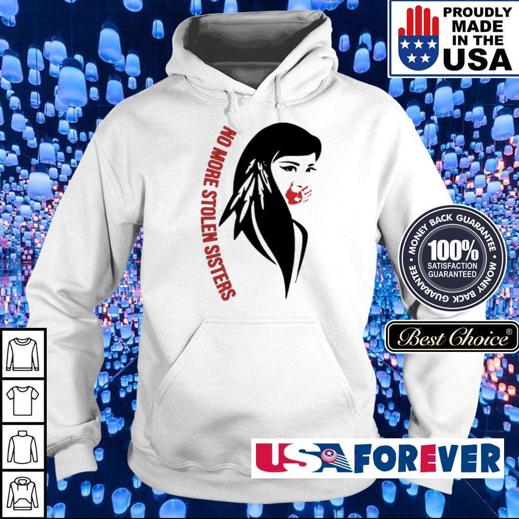 Native American no more stolen sisters s hoodie