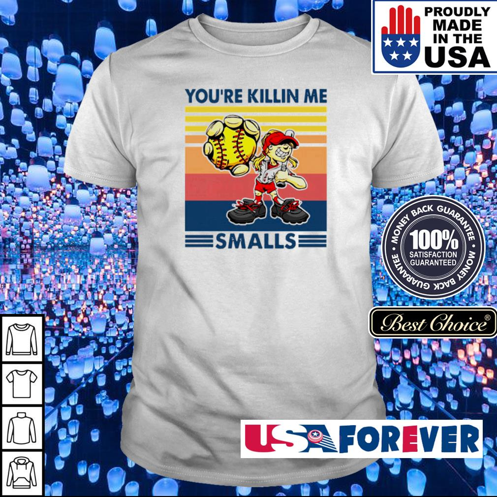 Softball cartoon girl you're killin me smalls vintage retro shirt
