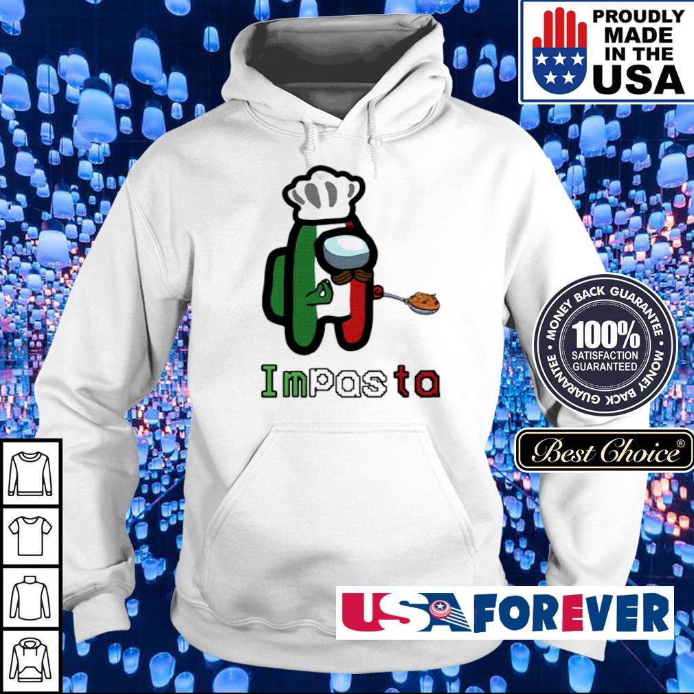 Among us impasta impostor s hoodie