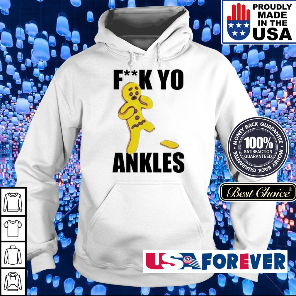 Candy fuck you ankles s hoodie