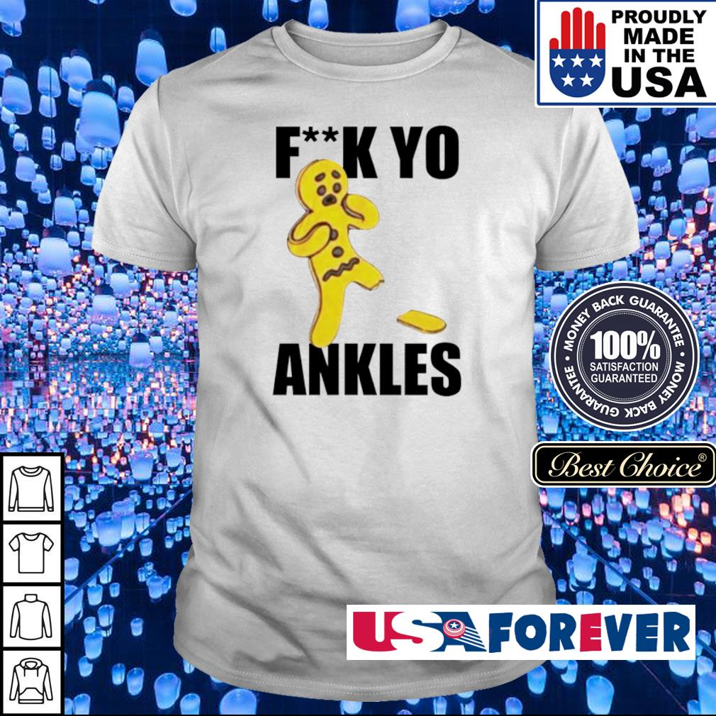 Candy fuck you ankles shirt