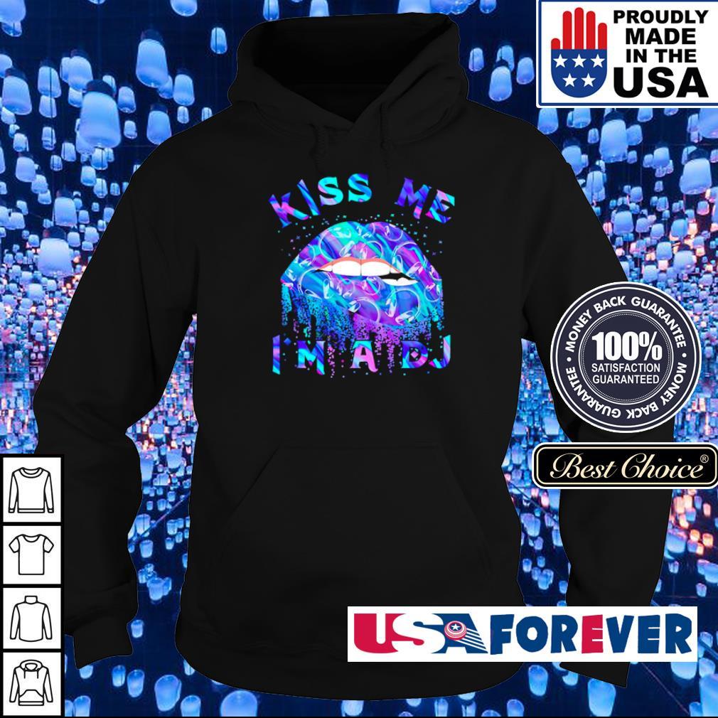 Colorful lips kiss me I'm a DJ s hoodie