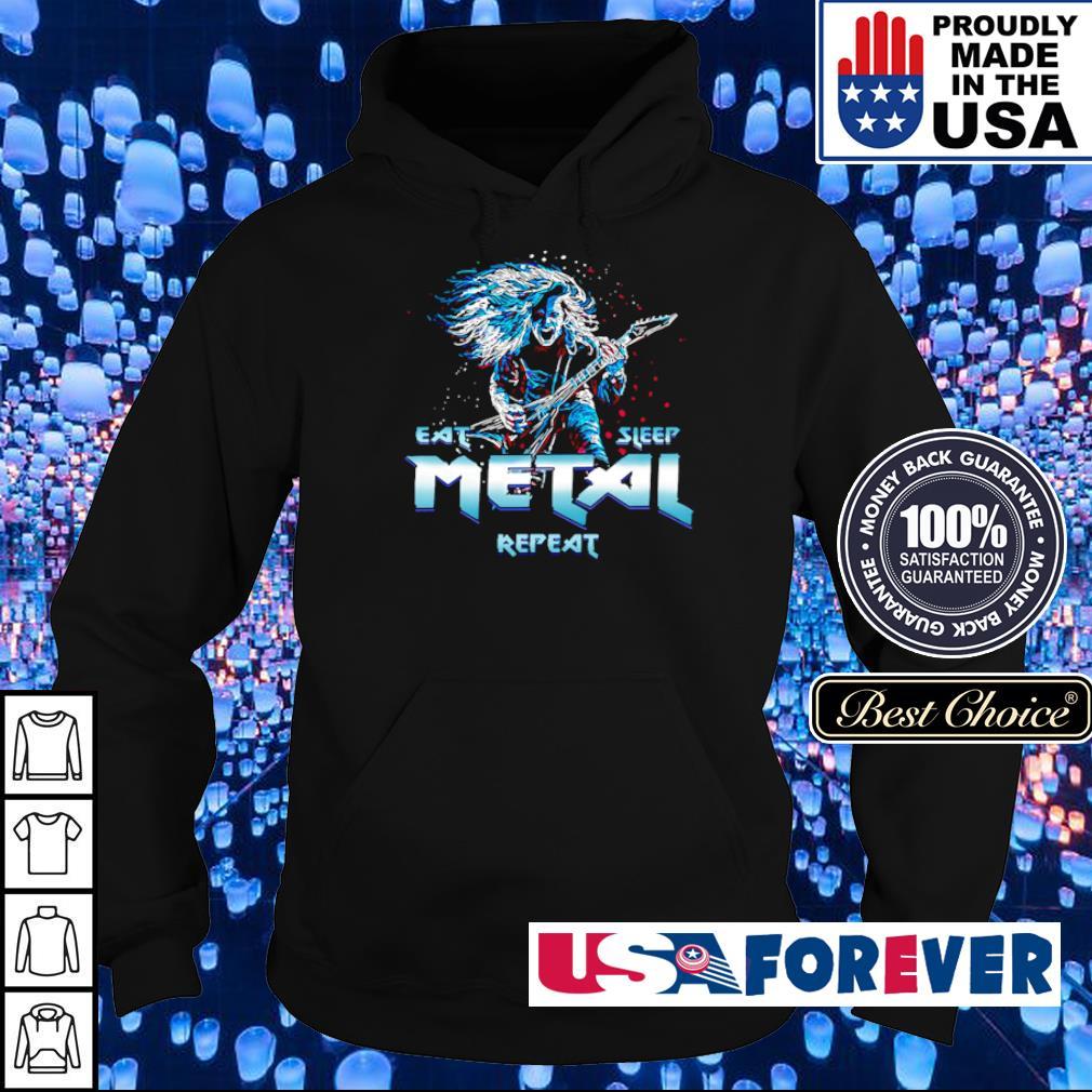 Heavy metal eat metal sleep repeat s hoodie