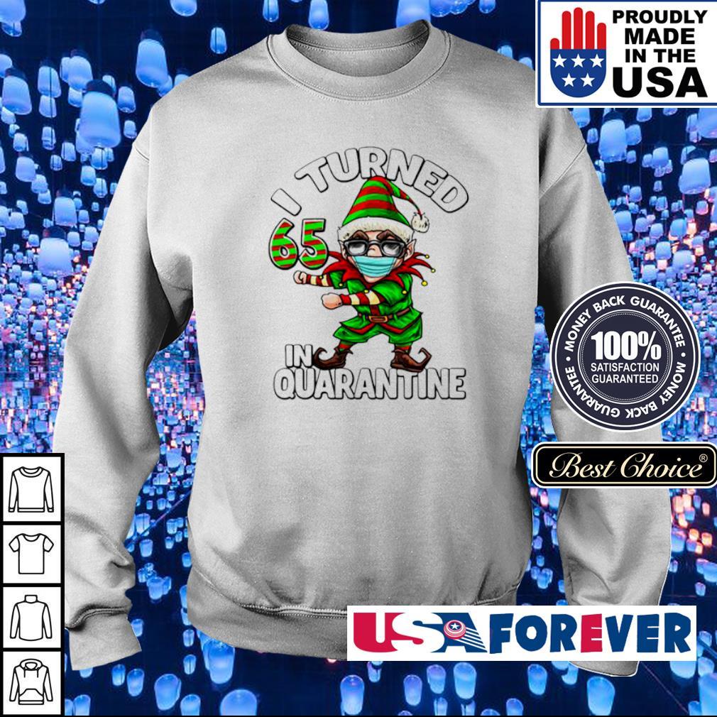 I turned 65 in quarantine flossing elf 65th birthday Elf s sweater