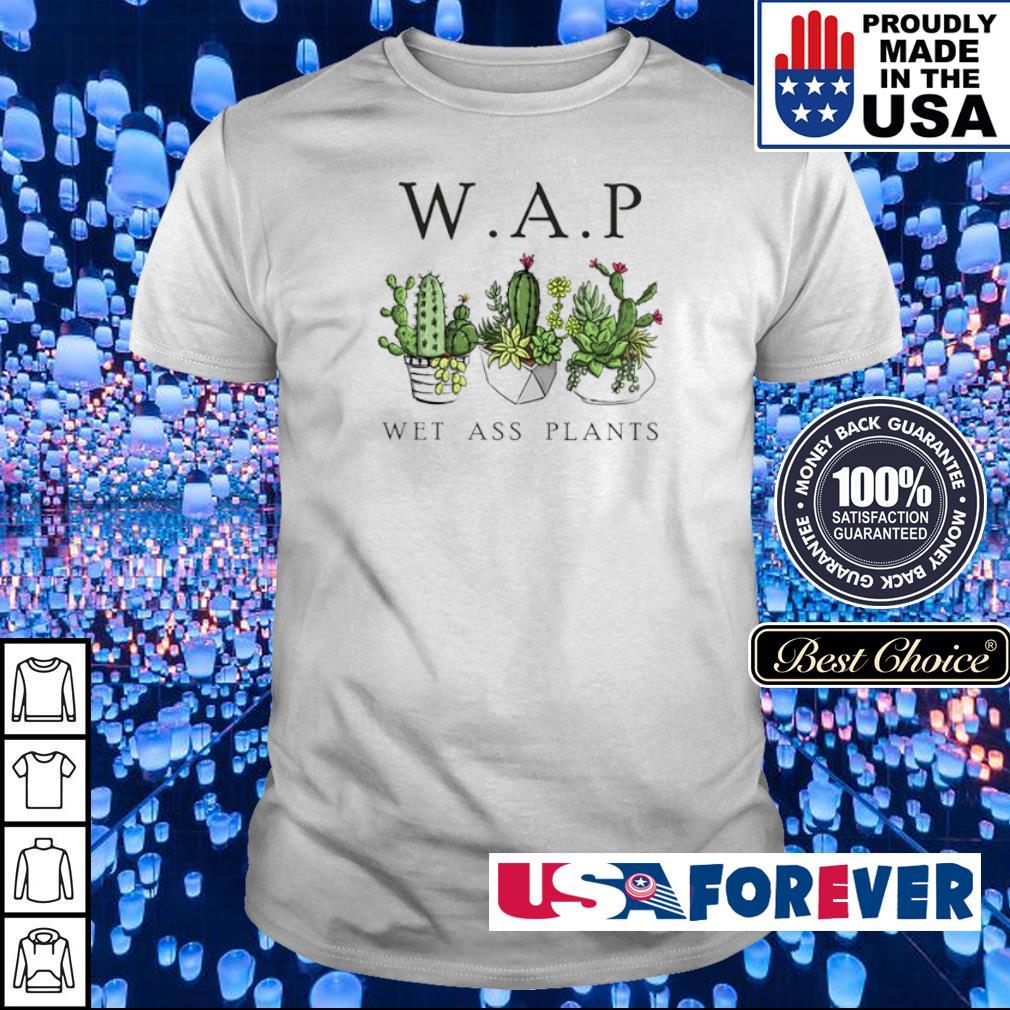 Katus garden WAP wet ass plants shirt