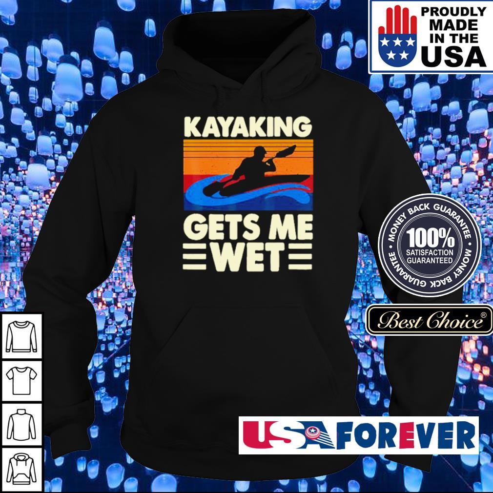 Kayaking gets me wet vintage s hoodie
