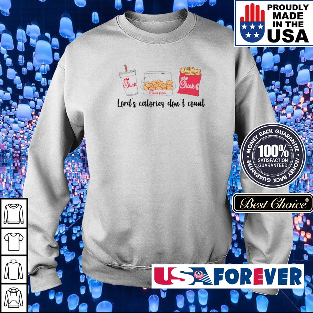 Lord's calories don't count Chick Fil A s sweater