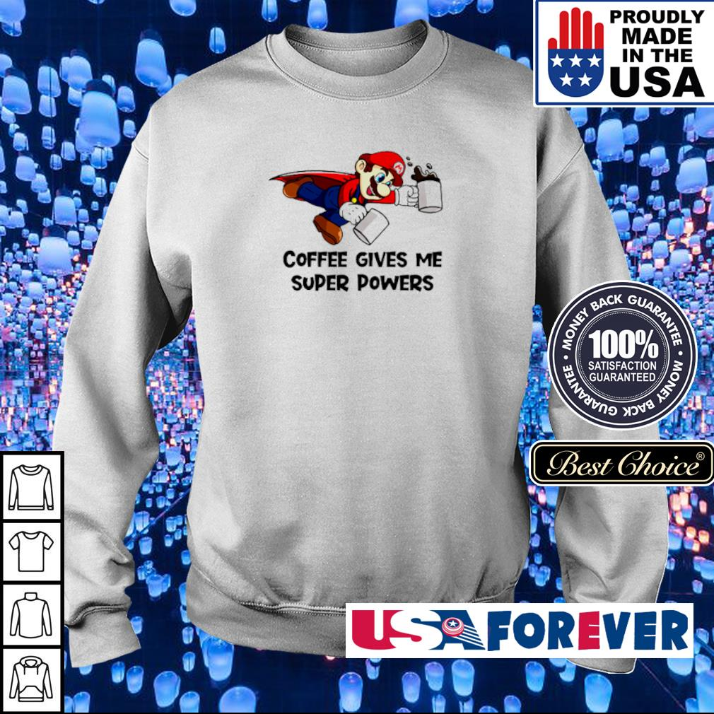 Mario coffee gives me super powers s sweater