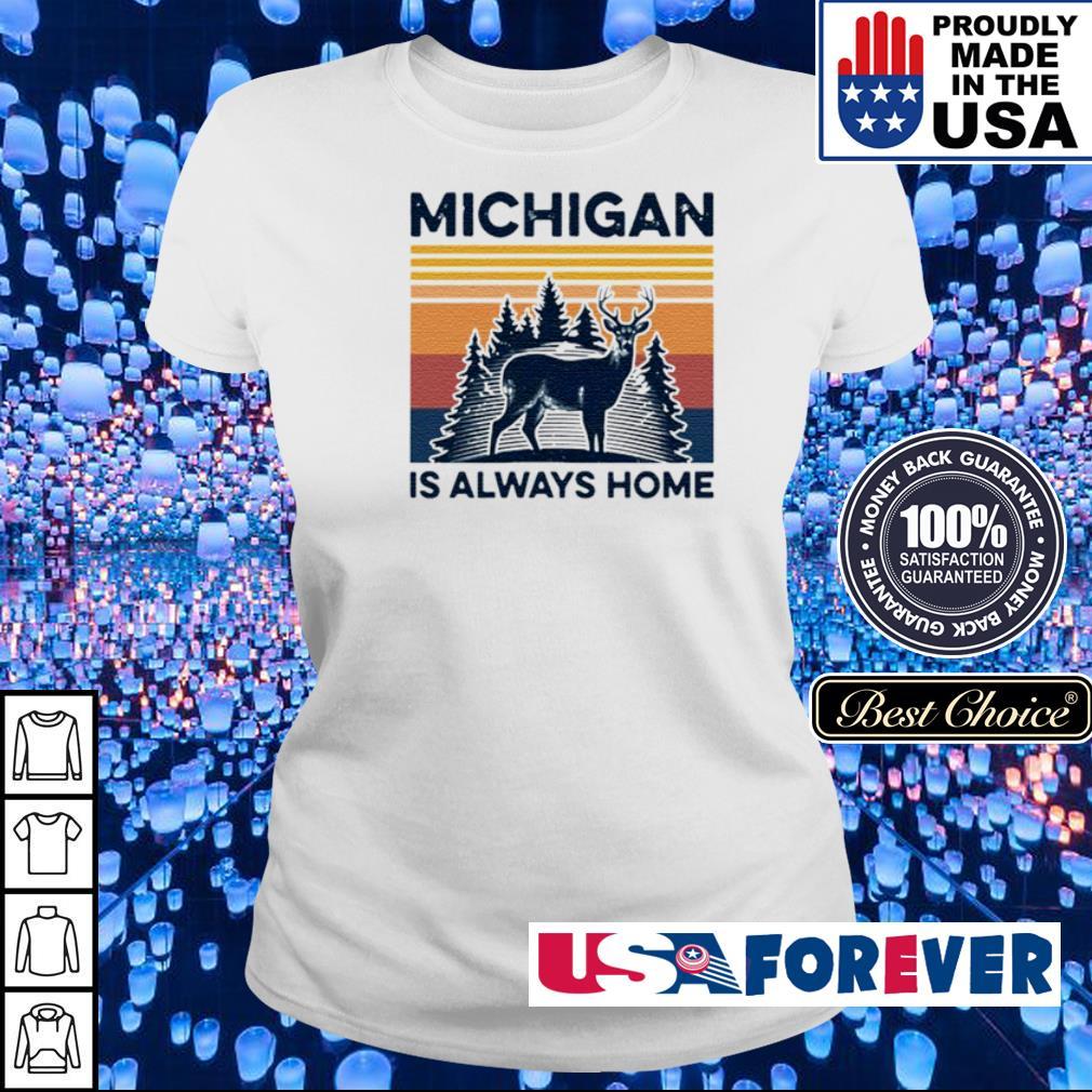 Michigan deer is always home vintage s ladies