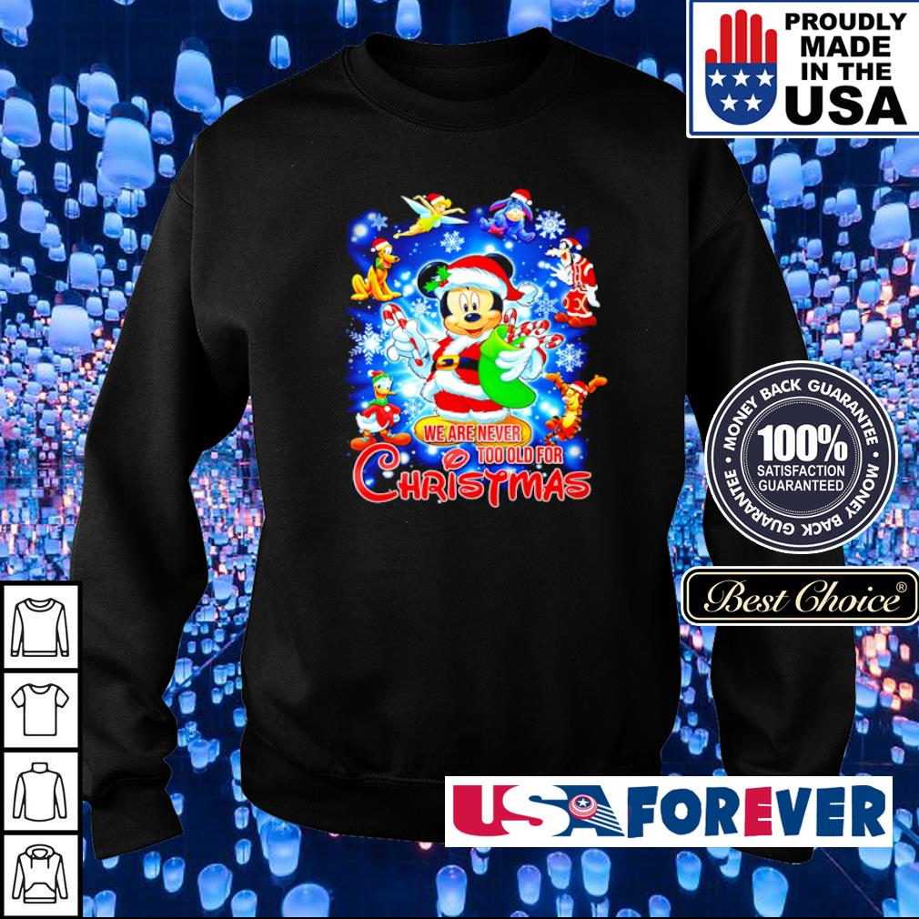 Mickey Mouse and friends we are never too old for Christmas s sweater