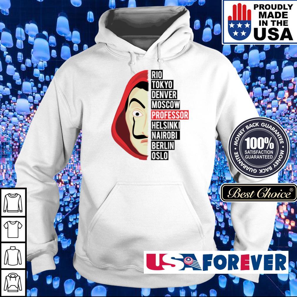 Money Heist Rio Tokyo Denver Moscow Professor s hoodie