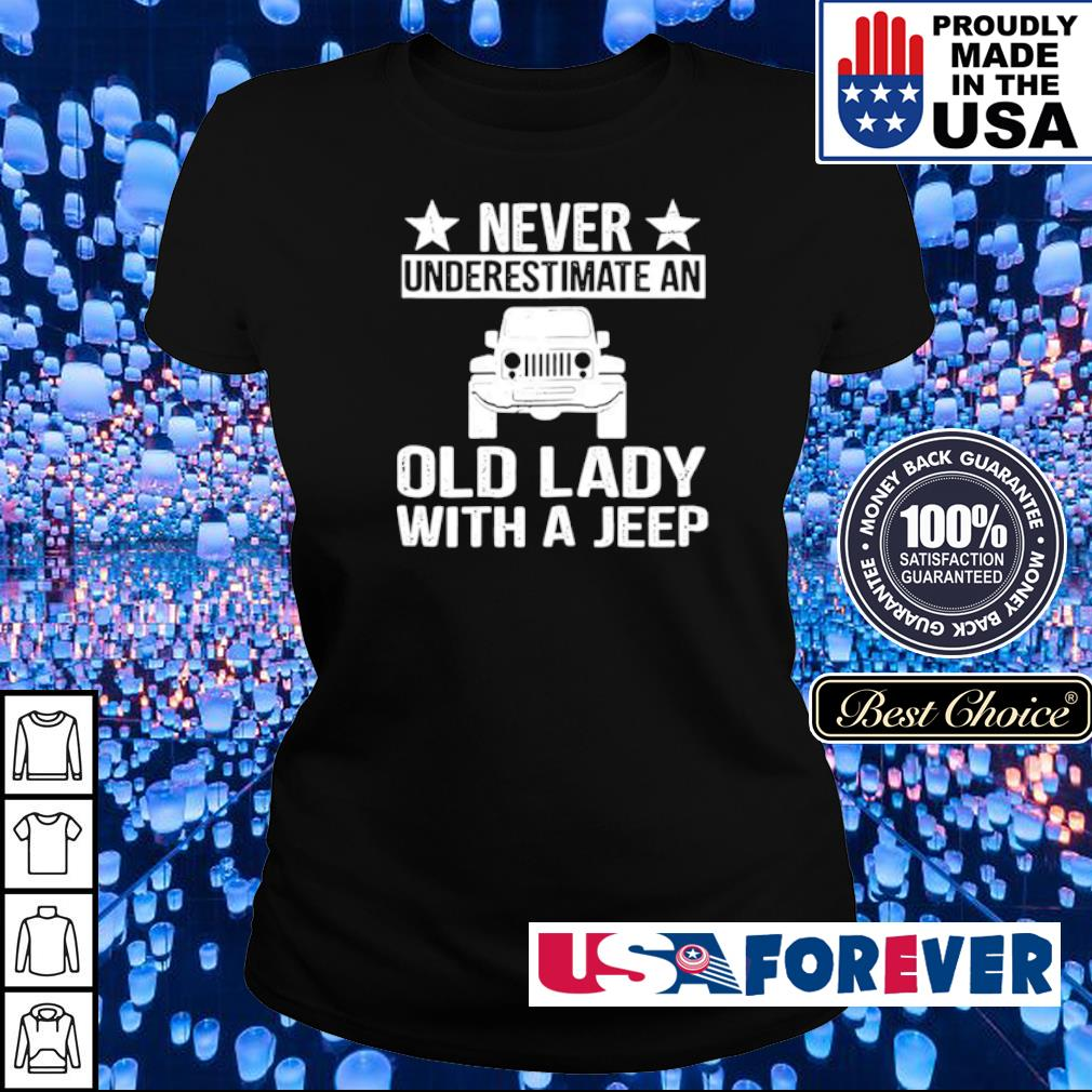 Never underestimate an old lady with a Jeep s ladies