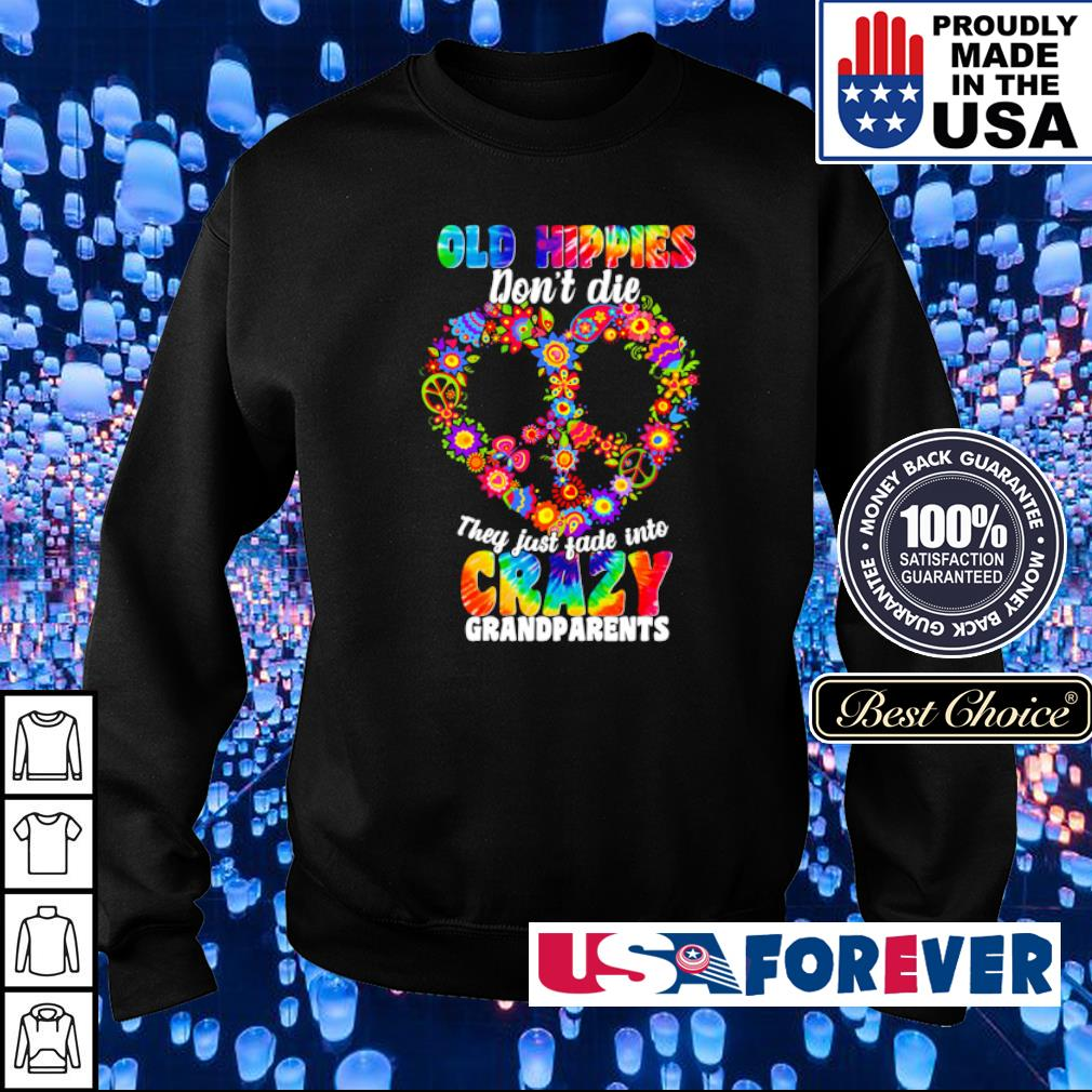 Old hippies don't die they just fade into crazy grandparents s sweater