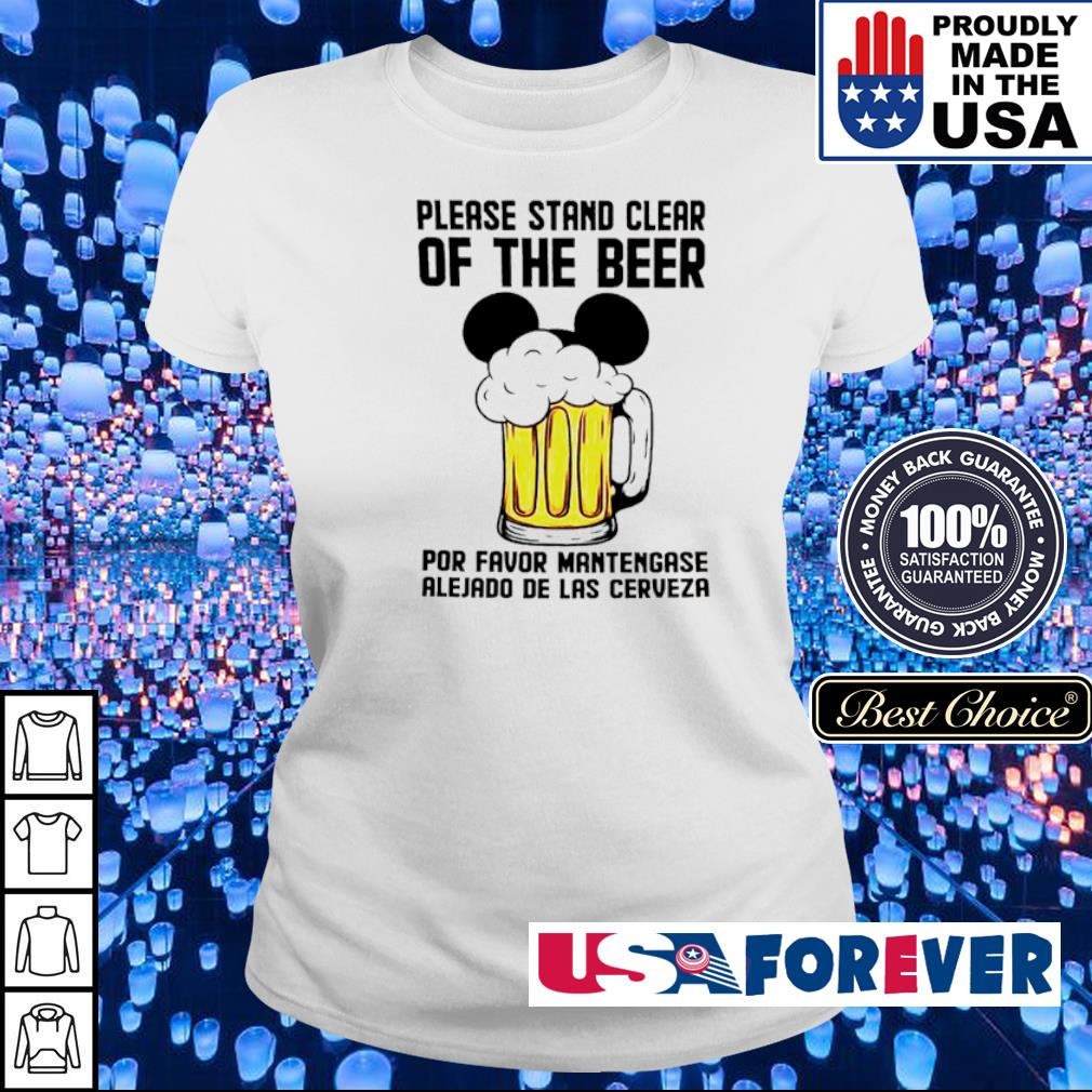 Please stand clear of the beer por favor mantengase alejado de las cerveze s ladies