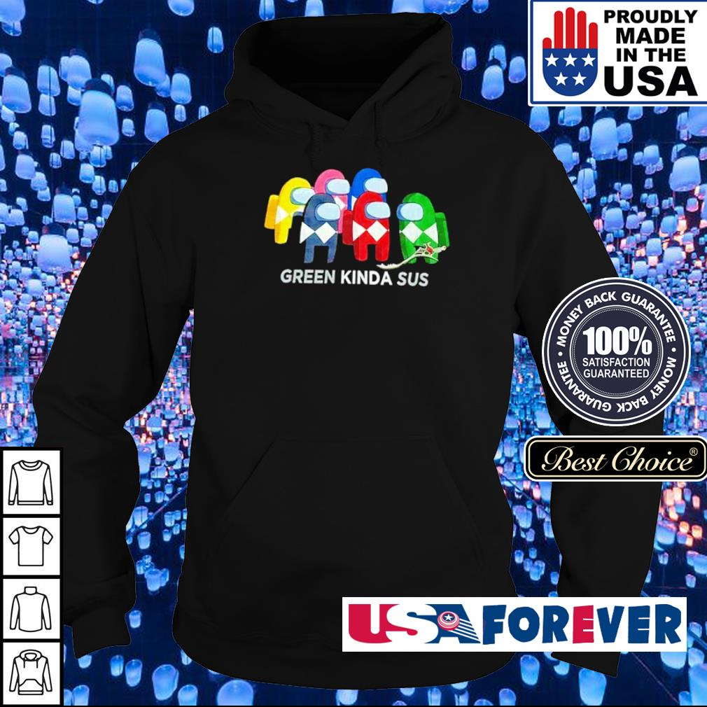 Power Rangers among us green kinda sus s hoodie
