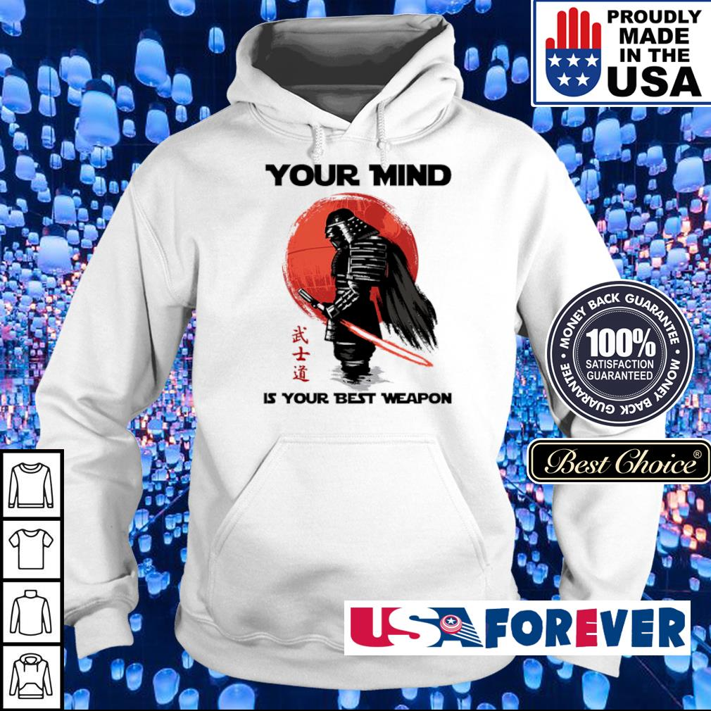 Samurai your mind is your best weapon s hoodie