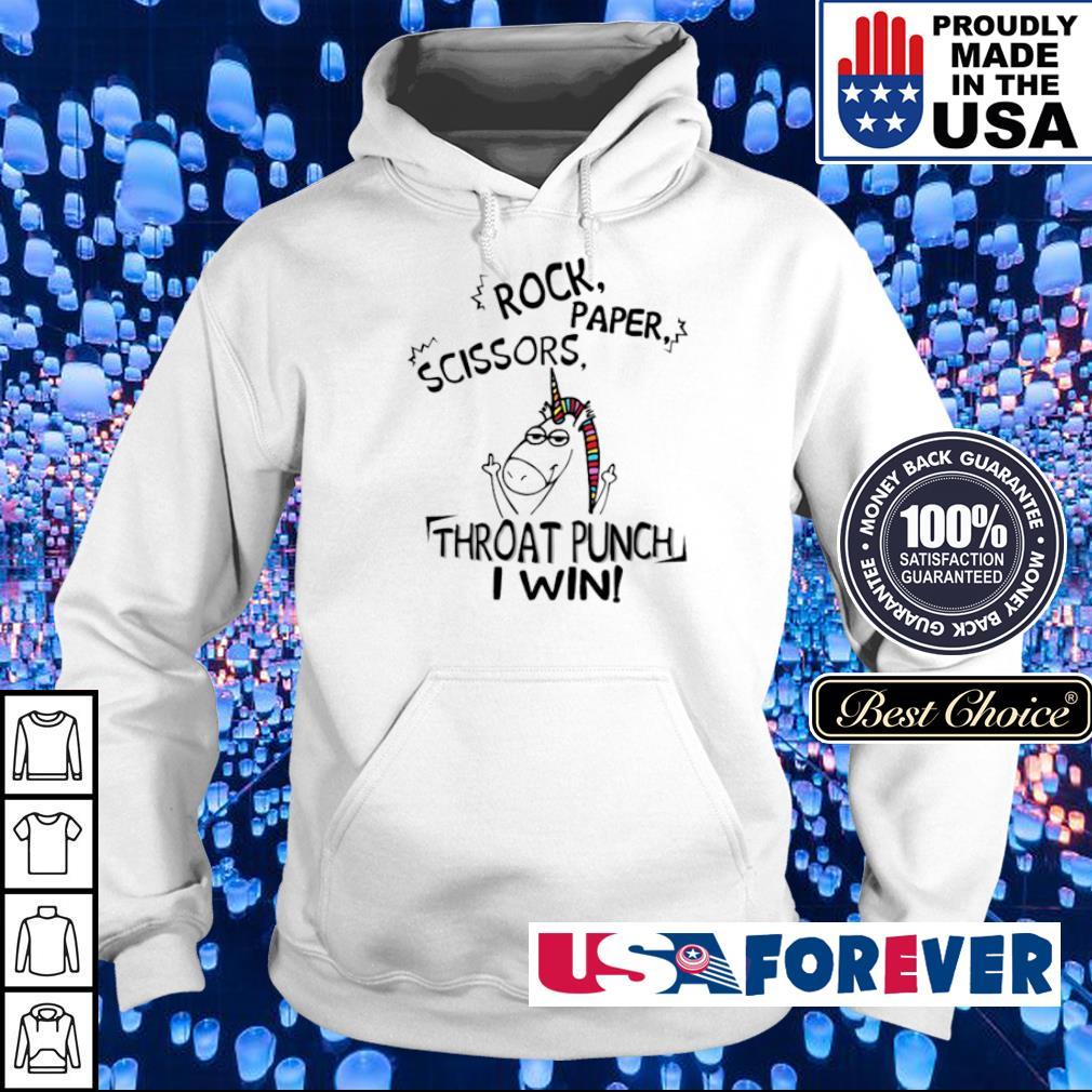 Unicorn rock scissors paper throat punch I win s hoodie